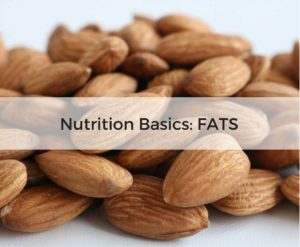 Nutrition Basics Guide: Fats